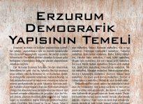 ERZURUM DEMOGRAFİK YAPISININ TEMELİ