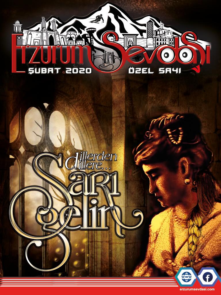 Erzurum Sevdası Dergisi Şubat 2020 Sarı Gelin Özel Sayısı