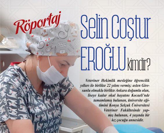 Veteriner Hekim Selin coştur Eroğlu Röportaj