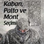 Kışlık Kaban, Palto ve Mont seçimi