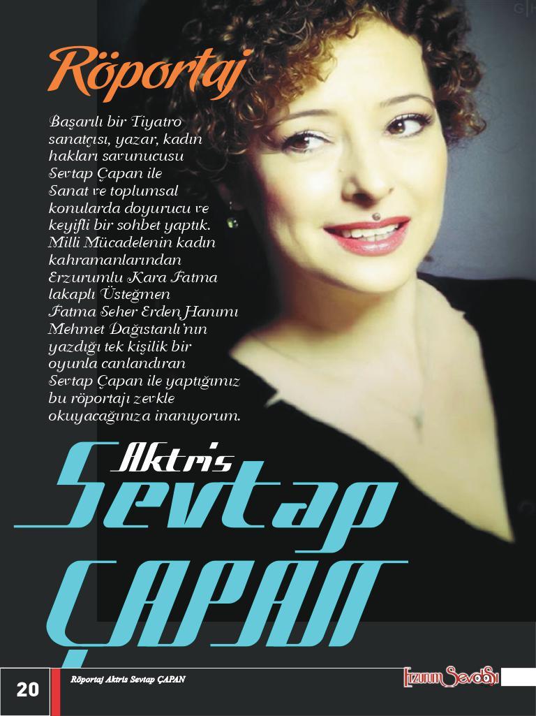 Aktris Sevtap Çapan'la Röportaj