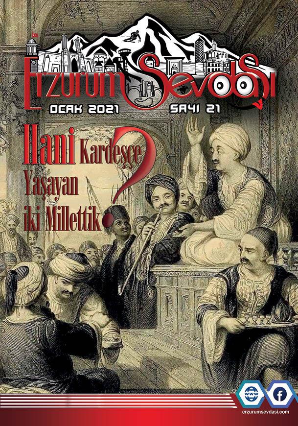 Erzurum Sevdası Dergisi Ocak Sayısı 2021