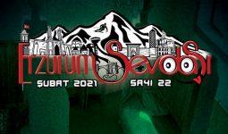 Erzurum Sevdasi Dergisi Şubat 22.Sayısı 2021