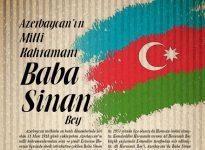 AZERBAYCAN'IN MİLLİ KAHRAMANI   BABA SİNAN BEY