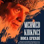 MEHMED KIRKINCI HOCA EFENDİ