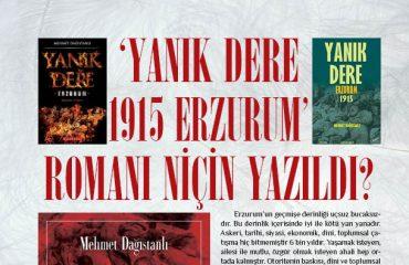 'YANIK DERE 1915- ERZURUM' ROMANI NİÇİN YAZILDI?