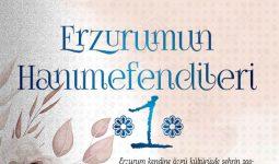 ERZURUM'UN HANIMEFENDİLERİ 1