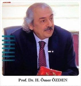 Prof. Dr. H. Ömer ÖZDEN