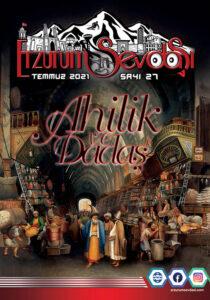 Erzurum Sevdasi Dergisi Temmuz 27. Sayısı 2021
