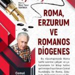 ROMA, ERZURUM VE ROMANOS DİOGENES